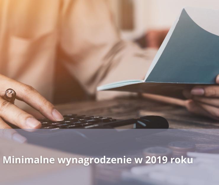 Minimalne wynagrodzenie w 2019 roku