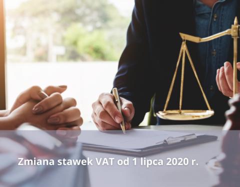 Zmiana stawek VAT od 1 lipca 2020 r.